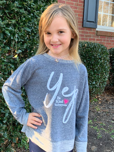 YOUTH Yep Be Kind to Everyone Sweatshirt