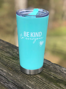 20 Oz Be Kind to Everyone Tumbler and Decal
