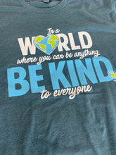 In a World - Be Kind