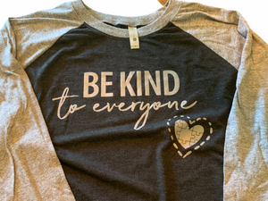Black Be Kind to Everyone Baseball Tee