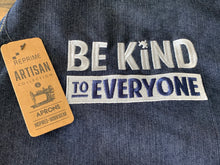 Be Kind to Everyone Apron