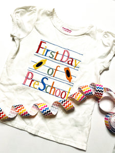 First Day of Preschool Embroidered Shirt
