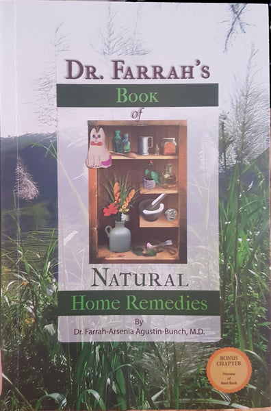 Dr. Farrah's Book of Natural Home Remedies by Dr. Farrah - Arsenia Agustin-Bunch