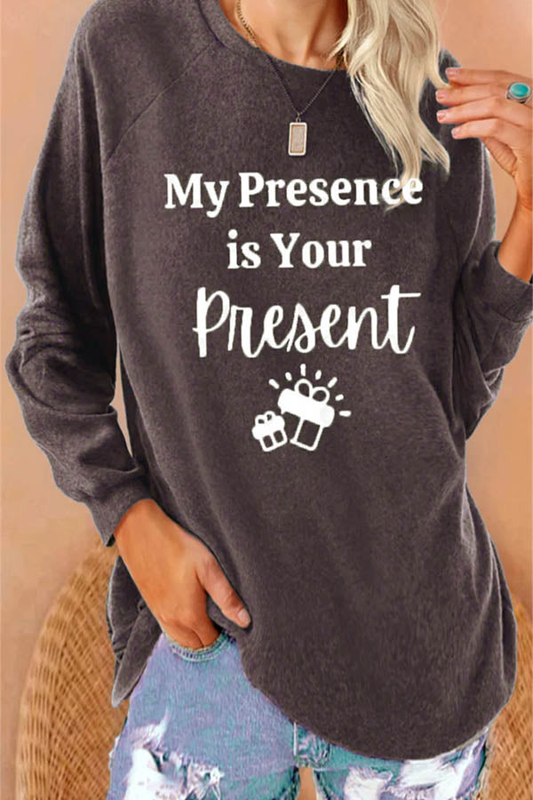 My Presence Is Your Presence Gift Letter Print Raglan Sleeves Casual Women T-shirt