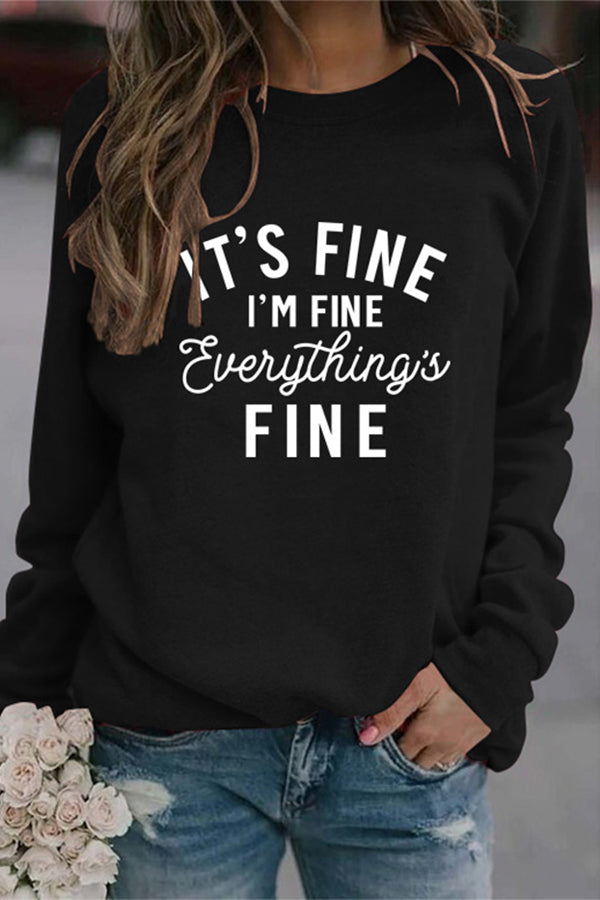 Its Fine Im Fine Everythings Fine Letter Print Casual T-shirt