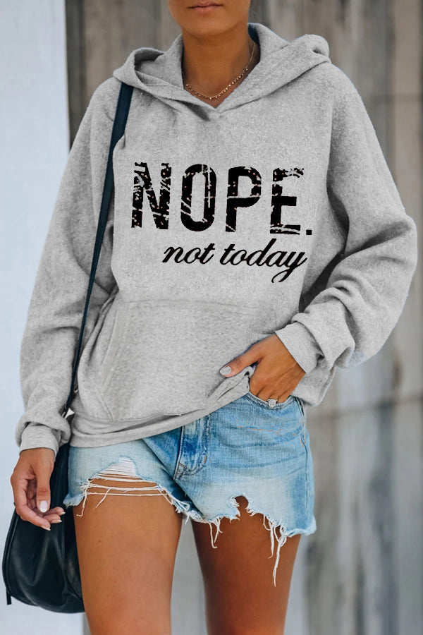 Street Sports NOPE Not Today Letter Print Front Pocket Women Hoodie