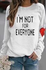 Im Not For Everyone Letter Heart Print Casual Valentine's Day T-shirt