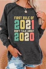 First Rule Of 2021 We Dont Discuss 2020 Colorful Letter Print Raglan Sleeves T-shirt