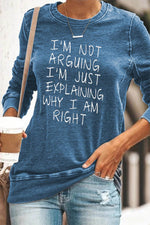 Im Not Arguing Letter Print Casual Women Crew Neck T-shirt