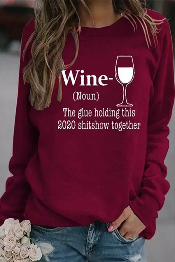 Wine Noun The Glue Holding This 2020 Shitshow Together Letter Wine Glass Print T-shirt