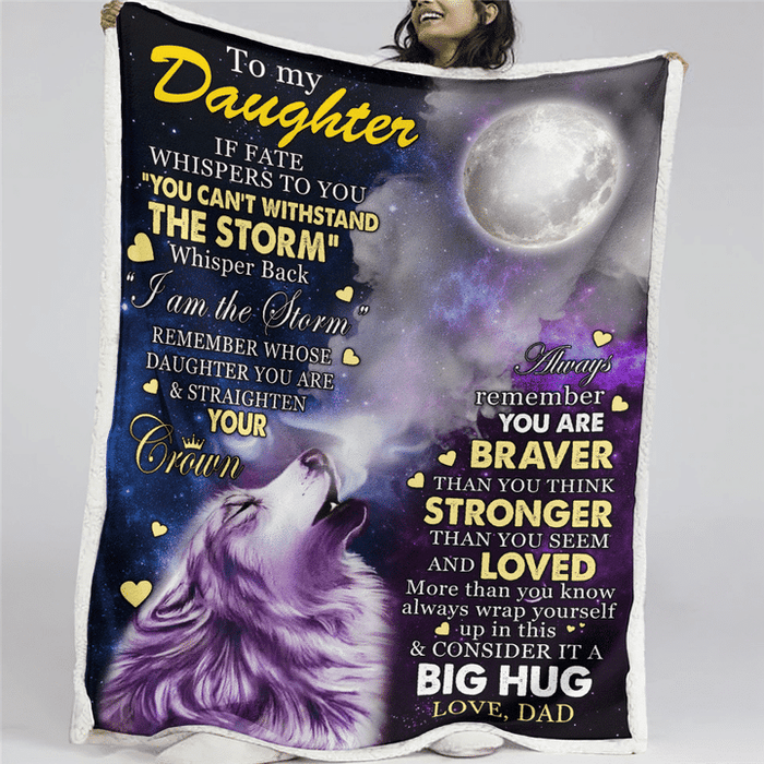 To My Daughter From Dad Fleece Blanket | Adult 60x80 inch | Youth 45x60 inch | Colorful | BK2117