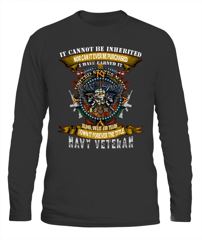 It Can Not Be Inherited Navy Veteran Unisex T Shirt | Full Size | Adult | Black | K2997