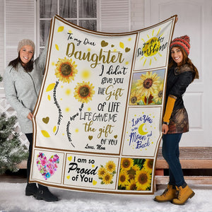 To My Dear Daughter I Didn't Give You The Gift Of Life Hippie Sunflower Ultra Soft Cozy Plush Fleece Blanket