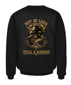 Not As Lean Not As Mean Still A Marine Unisex T Shirt | Full Size | Adult | Black | K2682