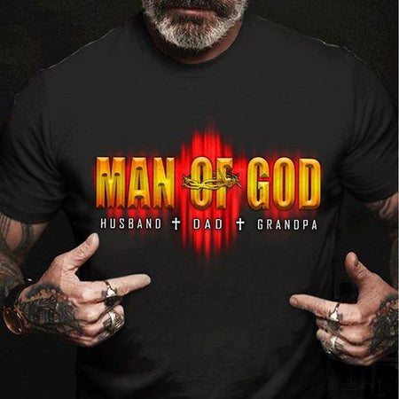 Man Of God Husband Dad Grandpa Unisex T Shirt | Full Size | Adult | Black | K1414