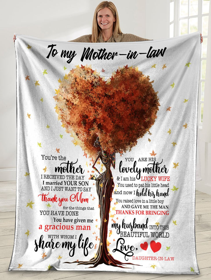 To My Mother-In-Law You're The Mother I Received The Day I Maried Your Son Ultra Soft Cozy Plush Fleece Blanket