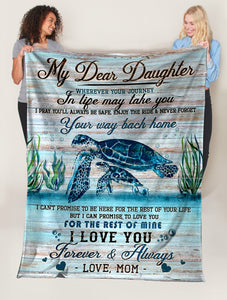Turtle My Dear Daughter Never Forget Your Way Back home Ultra Soft Cozy Plush Fleece Blanket