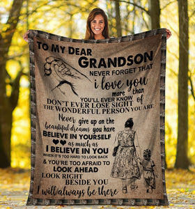 To My Dear Grandson Never Forget That I Love You Ultra Soft Cozy Plush Fleece Blanket