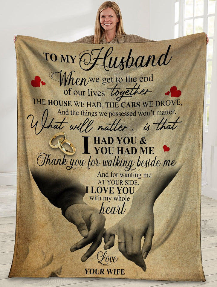 To My Husband When We Get To The End Husband And Wife Ultra Soft Cozy Plush Fleece Blanket