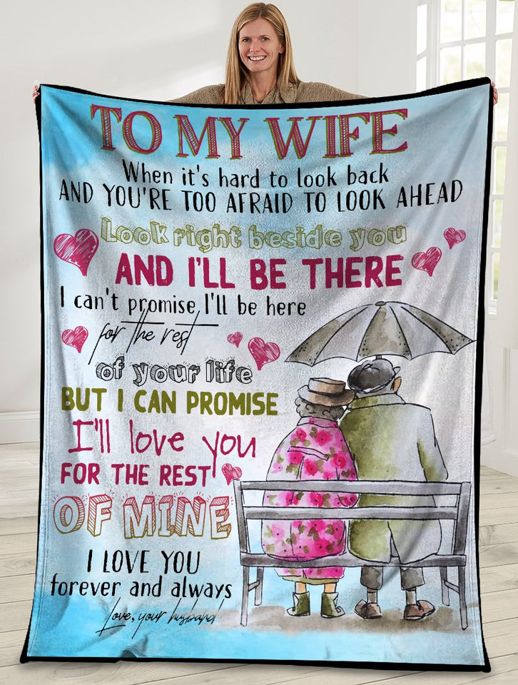 To My Wife When It's Hard To Look Back Husband And Wife Ultra Soft Cozy Plush Fleece Blanket