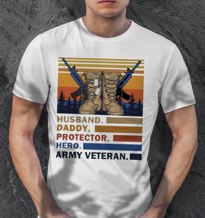 Husband Daddy Protector Hero Army Veteran Vintage Unisex T Shirt | Full Size | Adult | White| K2936