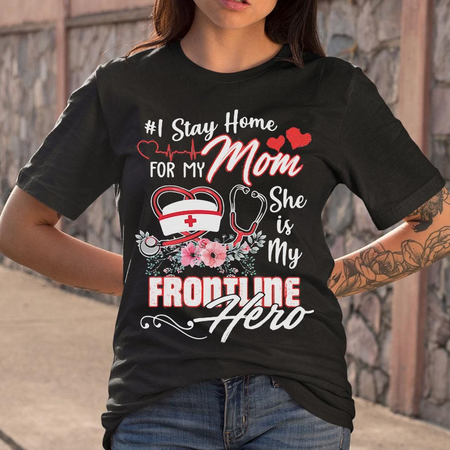 I Stay Home For My Mom Unisex T Shirt | Full Size | Adult | Black | H5379