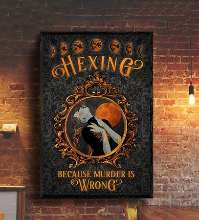 Witch Hexing Murder Is Wrong Edge-to-edge Printed Poster | 200 GSM Paper | 11x17 inch | 16x24 inch | 24x36 inch | Colorful |  P1297