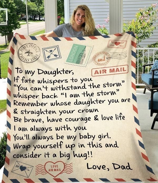 To My Daughter From Dad Fleece Blanket | Adult 60x80 inch | Youth 45x60 inch | Colorful | BK3850
