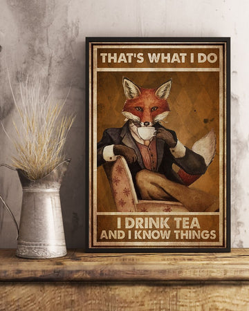 Fox Thats What I Do Edge-to-edge Printed Poster | 200 GSM Paper | 11x17 inch | 16x24 inch | 24x36 inch | Colorful | P1039