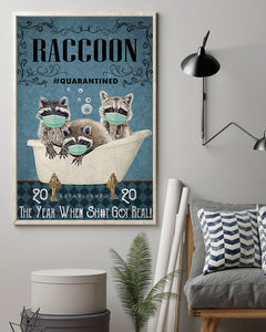 Raccoon Quarantined 2 Edge-to-edge Printed Poster | 200 GSM Paper | 11x17 inch | 16x24 inch | 24x36 inch | Colorful | P1334