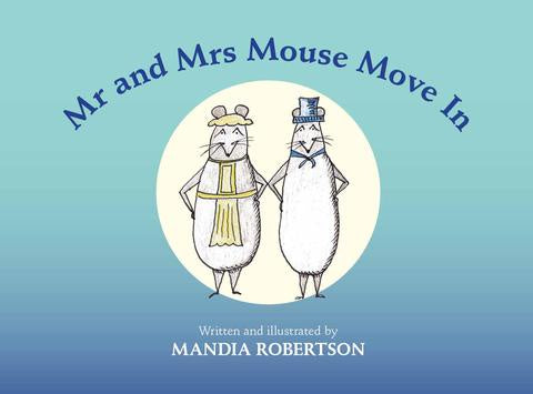 Mr ans Mrs Mouse Move In
