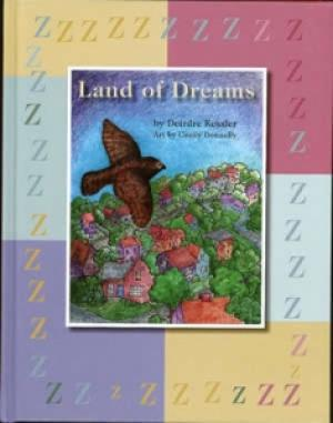 Land of Dreams by Deirdre Kessler
