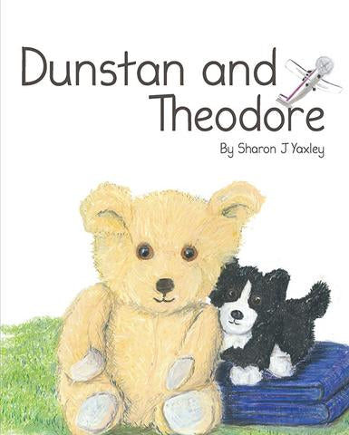 Dunstan and Theodore by Sharon J Yaxley