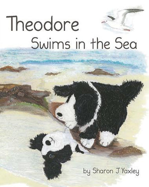 Theodore Swims in the Sea by Sharon J Yaxley
