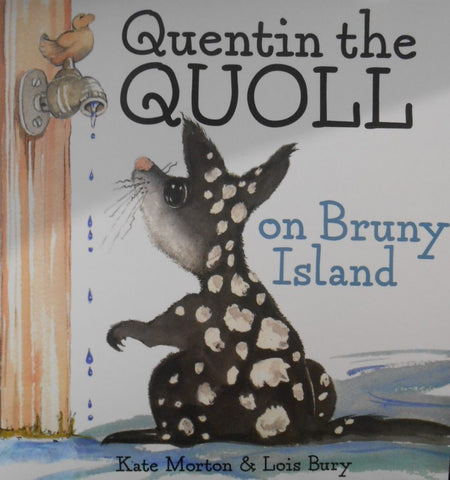 Quentin the Quoll on Bruny Island by Kate Morton & Lois Bury