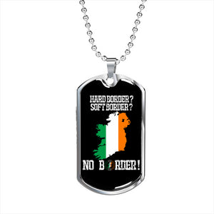 No Border In Ireland Dog Tag Series II