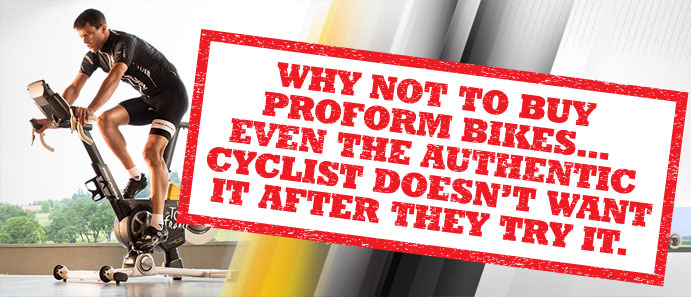 Why not to buy from ProForm