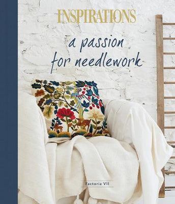 Inspirations A Passion for Needlework Book