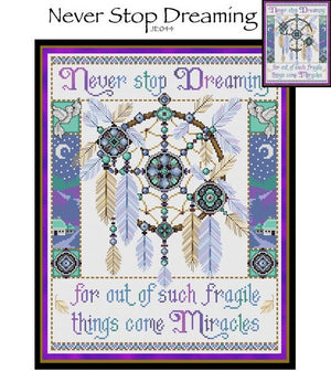 Never Stop Dreaming Cross Stitch Pattern