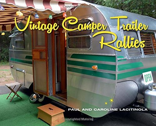 Lacitinola Paul/ Lacitinola Caroline - Vintage Camper Trailer Rallies BOOKH
