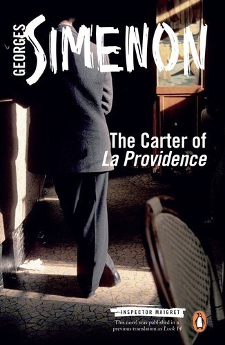 Georges Simenon - The Carter of 'La Providence' (Paperback )
