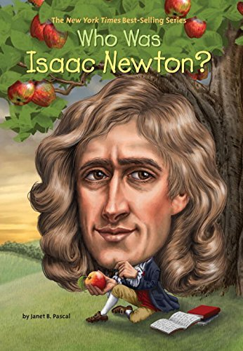 Pascal, Janet B. - Who Was Isaac Newton? BOOK