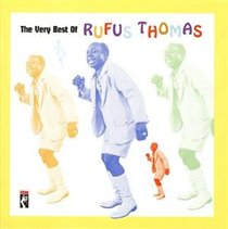 Rufus Thomas - Very Best Of, the [remastered] CD