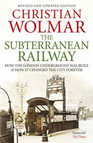 WOLMAR,CHRISTIA - SUBTERRANEAN RAILWAY, THE BOOK