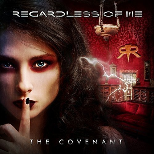 REGARDLESS OF ME - THE COVENANT CD