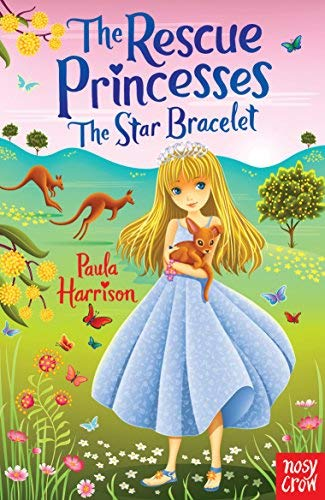 Paula Harrison - Rescue Princesses: The Star Bracelet BOOK