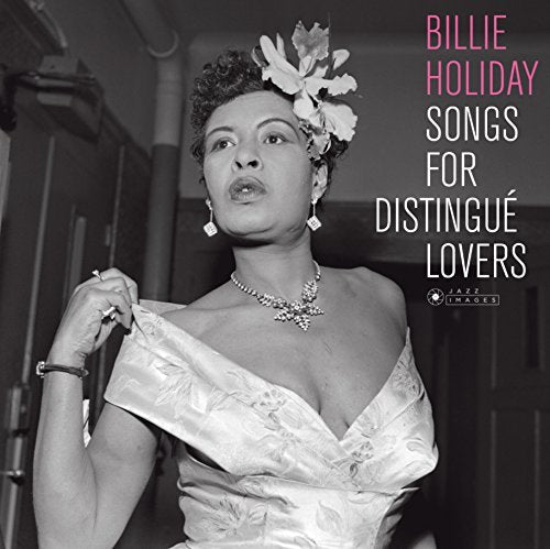 HOLIDAY, BILLIE - Songs Of Distingue Lovers (180G. Gatefold) VINYL