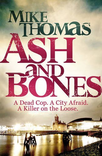 THOMAS, MIKE - ASH AND BONES BOOK