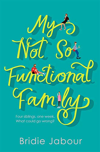 Bridie Jabour - My Not So Functional Family BOOK