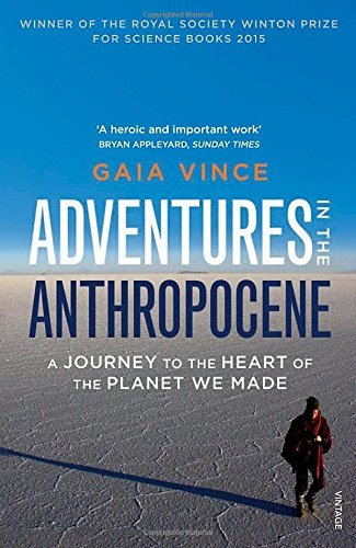 VINCE,GAIA - ADVENTURES IN THE ANTHROPOCENE BOOK